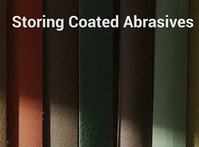 storing coated abrasives